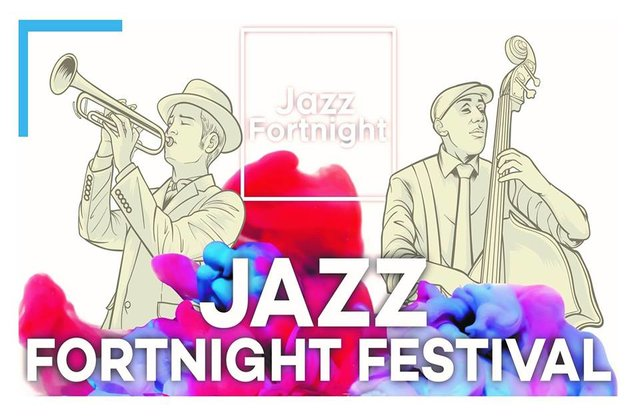 JAZZ FORTNIGHT FESTIVAL 2019