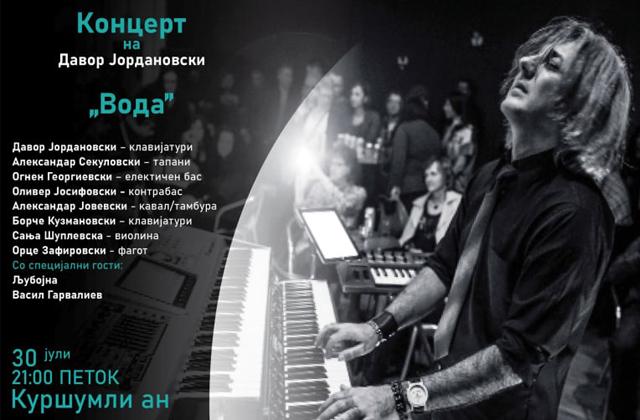 """КОНЦЕРТ НА ДАВОР ЈОРДАНОВСКИ """"ВОДА"""""""